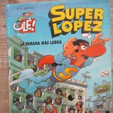 Tebeos: SUPER LOPEZ Nº 6 - LA SEMANA MAS LARGA - 2ª EDICION - COLECCIÓN OLÉ - EDICIONES B. Lote 169729384