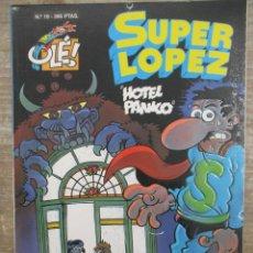 Tebeos: SUPER LOPEZ Nº 19 - HOTEL PANICO - 2ª EDICION - COLECCIÓN OLÉ - EDICIONES B. Lote 169731016