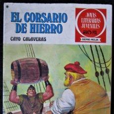 Tebeos: EL CORSARIO DE HIERRO Nº 33 ''CAYO CALAVERAS' JOYAS LITERARIAS JUVENILES - 1ª EDICIÓN-BRUGUERA 1978. Lote 169940056