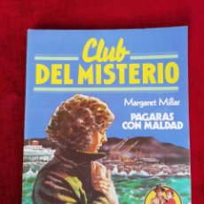 Tebeos: CLUB DEL MISTERIO. N° 78. MARGARIT MILLAR. PAGARAS CON MALDAD. . Lote 170302824