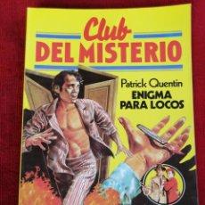 Tebeos: CLUB DEL MISTERIO. N° 32. PATRICK QUENTIN. ENIGMA PARA LOCOS. . Lote 170303036