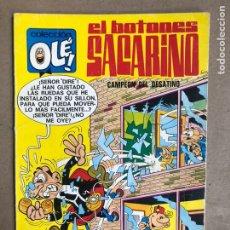 Tebeos: COLECCIÓN OLÉ! N° 15 EL BOTONES SACARINO (BRUGUERA 1982). CAMPEÓN DEL DESATINO.. Lote 170321901