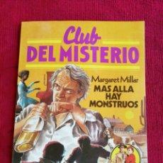 Tebeos: CLUB DEL MISTERIO. N° 34. MARGARET MILLAR. MÁS ALLÁ HOY MONSTRUOS. . Lote 170351276