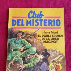 Tebeos: CLUB DEL MISTERIO. N° 29. PIERRE NORD. EL DOBLE CRIMEN DE LA LÍNEA MAGINOT. . Lote 170352756
