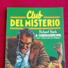 Tebeos: CLUB DEL MISTERIO. N° 30. RICHARD STARK. A QUEMARROPA. . Lote 170352788
