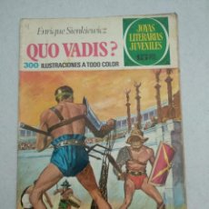 Tebeos: JOYAS LITERARIAS JUVENILES - ENRIQUE SIENKIEWICZ - QUO VADIS? - Nº 14 - 1972. Lote 171600655