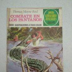 Tebeos: JOYAS LITERARIAS JUVENILES - THOMAS MAYNE REID - COMBATE EN LOS PANTANOS - Nº 143 - 1975. Lote 171622654
