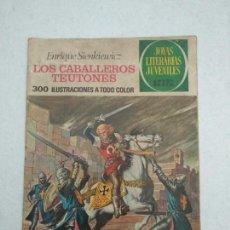 Tebeos: JOYAS LITERARIAS JUVENILES - ENRIQUE SIENKIEWICZ - LOS CABALLEROS TEUTONES - Nº 63 - 1972. Lote 171623512