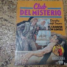 Tebeos: CLUB DEL MISTERIO - N° 99 EL CADÁVER CON LENTES - BRUGUERA . Lote 171688829