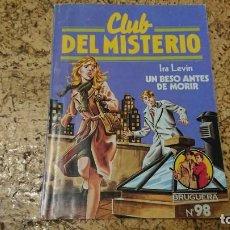 Tebeos: CLUB DEL MISTERIO - N° 98 UN BESO ANTES DE MORIR - BRUGUERA . Lote 171688882