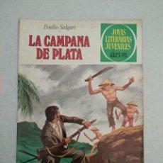 Tebeos: JOYAS LITERARIAS JUVENILES - EMILIO SALGARI - LA CAMPANA DE PLATA - Nº 224 - 1979. Lote 171712777