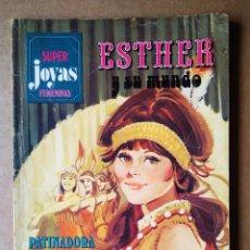 Tebeos: SÚPER JOYAS FEMENINAS N°15: ESTHER Y SU MUNDO (BRUGUERA, 1979). POR PURITA CAMPOS.. Lote 171800700