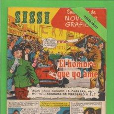 Tebeos: SISSI - Nº 10 - NOVELAS GRÁFICAS - EL HOMBRE QUE YO AMÉ - (1959). AL DORSO JEFF CHANDLER.. Lote 171993753