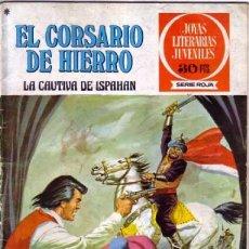 Tebeos: EL CORSARIO DE HIERRO- JOYAS LITERARIAS-SERIE ROJA- Nº 13 -LA CAUTIVA DE ISPAHAN-1978-DIFÍCIL-1625. Lote 267877574