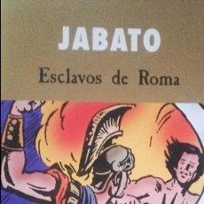 Tebeos: JABATO - ESCLAVOS DE ROMA. EDICIONES B - 2003. Lote 172190124