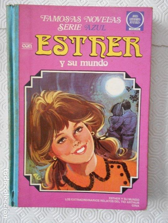 ESTHER Y SU MUNDO. Nº 7. FAMOSAS NOVELAS SERIE AZUL. JOYAS LITERARIAS JUVENILES. 1ª EDICION EDITORIA (Tebeos y Comics - Bruguera - Esther)