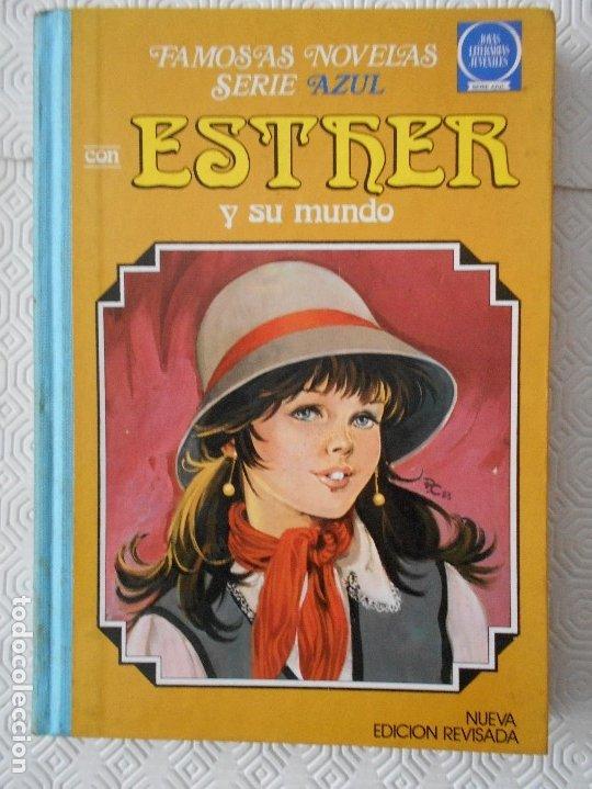 ESTHER Y SU MUNDO. Nº 8. FAMOSAS NOVELAS SERIE AZUL. JOYAS LITERARIAS JUVENILES. 2ª EDICION EDITORIA (Tebeos y Comics - Bruguera - Esther)