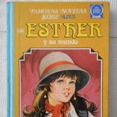 Tebeos: ESTHER Y SU MUNDO. Nº 8. FAMOSAS NOVELAS SERIE AZUL. JOYAS LITERARIAS JUVENILES. 2ª EDICION EDITORIA. Lote 172304697