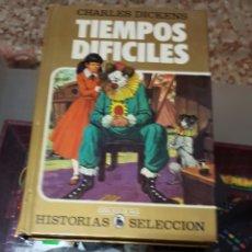 Tebeos: TIEMPOS DIFÍCILES - CHARLES DICKENS - HISTORIAS SELECCIÓN - BRUGUERA. Lote 172464264