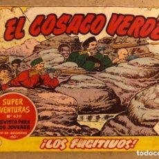 Tebeos: SUPER AVENTURAS N° 630 EL COSACO VERDE ¡LOS FUGITIVOS! (EDITORIAL BRUGUERA 1962).. Lote 172797148