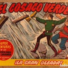 Tebeos: SUPER AVENTURAS N° 621 EL COSACO VERDE ¡LA GRAN OLEADA! (EDITORIAL BRUGUERA 1962).. Lote 172797219