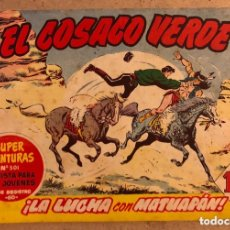 Tebeos: SUPER AVENTURAS N° 501 EL COSACO VERDE ¡LA LUCHA DE MATUAPÁN! (EDITORIAL BRUGUERA 1961).. Lote 172797277