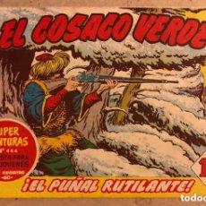 Tebeos: SUPER AVENTURAS N° 444 EL COSACO VERDE ¡EL PUÑAL RUTILANTE! (EDITORIAL BRUGUERA 1961).. Lote 172797344