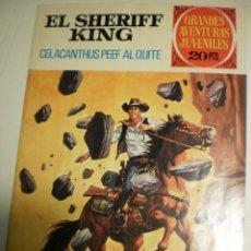 Tebeos: EL SHERIFF KING. CELACANTHUS PEEF AL QUITE. 1975 (BUEN ESTADO) GRANDES AVENTURAS JUVENILES. Lote 172799787