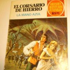 Tebeos: EL CORSARIO DE HIERRO. LA MANO AZUL 1971 (BUEN ESTADO) GRANDES AVENTURAS JUVENILES BRUGUERA. Lote 172799857