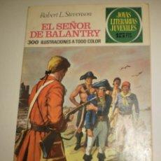 Tebeos: ROBERT L. STEVENSON. EL SEÑOR DE BALANTRY 1971 Nº 20 JOYAS LITERARIAS JUVENILES (ESTADO NORMAL). Lote 173020755