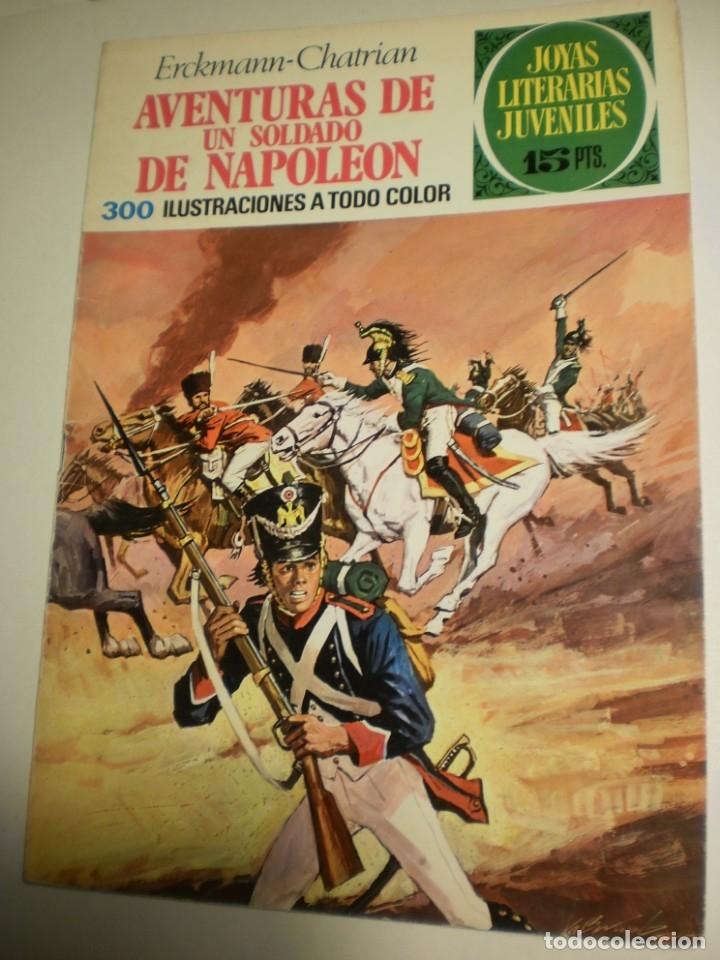 ERCKMANN CHATRIAN AVENTURAS DE UN SOLDADO DE NAPOLEÓN 1971 Nº 15 JOYAS LITERARIAS (ESTADO NORMAL) (Tebeos y Comics - Bruguera - Joyas Literarias)
