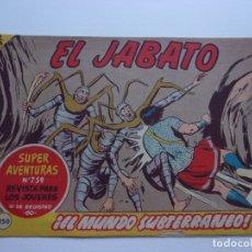 Tebeos: EL JABATO Nº250 ORIGINAL.. Lote 173147787