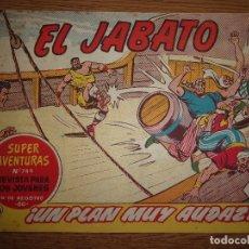 Tebeos: EL JABATO Nº245 ORIGINAL.. Lote 173148220