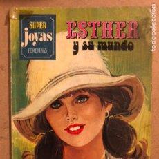 Tebeos: ESTHER Y SU MUNDO N° 7. SUPER JOYAS FEMENINAS. EDITORIAL BRUGUERA 1981.. Lote 173171973