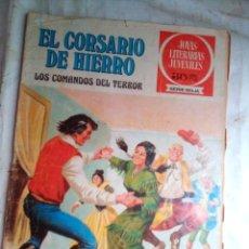 Tebeos: EL CORSARIO DE HIERRO- JOYAS LITERARIAS-SERIE ROJA-Nº 31 -LOS COMANDOS DEL TERROR-1978-CORRECTO-1768. Lote 173189977