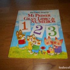 Tebeos: MI PRIMER GRAN LIBRO DE NÚMEROS. RICHARD SCARRY. BRUGUERA 1978.1ª EDICION. Lote 173463930