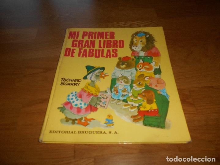 MI PRIMER GRAN LIBRO DE FABULAS, EDITORIAL BRUGUERA, RICHARD SCARRY, 1979 (Tebeos y Comics - Bruguera - Otros)