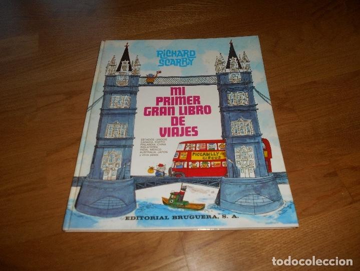 MI PRIMER GRAN LIBRO DE VIAJES - RICHARD SCARRY - EDITORIAL BRUGUERA, SA., 2º ED. 1978. (Tebeos y Comics - Bruguera - Otros)