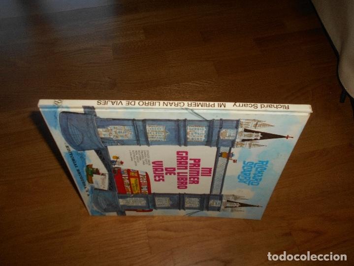 Tebeos: MI PRIMER GRAN LIBRO DE VIAJES - RICHARD SCARRY - EDITORIAL BRUGUERA, SA., 2º Ed. 1978. - Foto 6 - 173464199