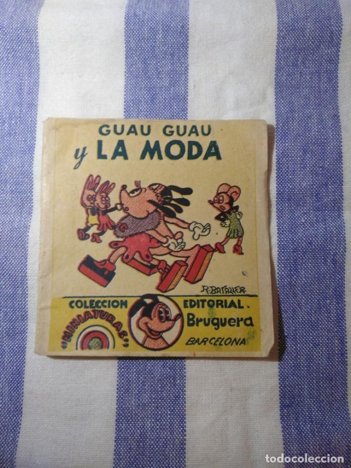 MINIATURA COLECCIÓN GUAU GUAU Y LA MODA,BRUGUERA (Tebeos y Comics - Bruguera - Otros)