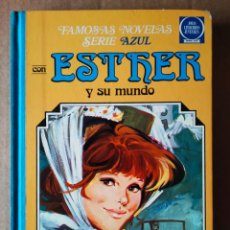 Tebeos: FAMOSAS NOVELAS SERIE AZUL, VOLUMEN 6. CON ESTHER Y SU MUNDO (BRUGUERA, 1985). POR PURITA CAMPOS.. Lote 174018550