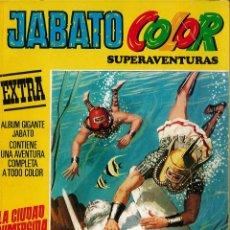 Tebeos: JABATO COLOR EXTRA Nº 6 TERCERA EPOCA - LA CIUDAD SUMERGIDA. Lote 174223105