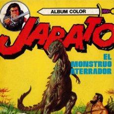 Tebeos: JABATO ALBUM COLOR Nº 10 - EL MOSTRUO ATERRADOR. Lote 174224289