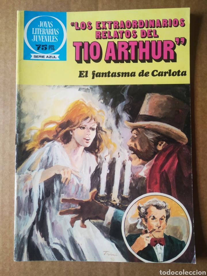 JOYAS LITERARIAS SERIE AZUL N°91: LOS EXTRAORDINARIOS RELATOS DEL TÍO ARTHUR/EL FANTASMA DE CARLOTA (Tebeos y Comics - Bruguera - Joyas Literarias)