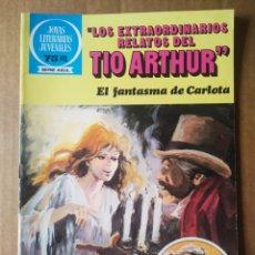 Tebeos: JOYAS LITERARIAS SERIE AZUL N°91: LOS EXTRAORDINARIOS RELATOS DEL TÍO ARTHUR/EL FANTASMA DE CARLOTA. Lote 174445512