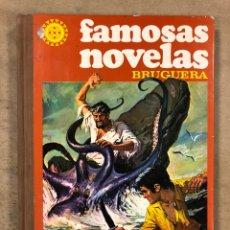 Tebeos: FAMOSAS NOVELAS VOLUMEN XIV. EDITORIAL BRUGUERA 1981 (1ªEDICIÓN). TAPA DURA.. Lote 174986859