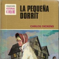 Tebeos: == H14 - LA PEQUEÑA DORRIT - CARLOS DICKINS - COLECCION HISTORIAS COLOR - 1ª EDICION 1973. Lote 175052165