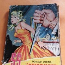 Tebeos: ¡DIVORCIATE Y MUERE! DE DONALD CURTIS 1959. Lote 175139957