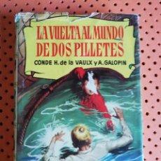 Tebeos: LA VUELTA AL MUNDO DE DOS PILLETES. CONDE H. VAULX /A. GALOPIN. 2ª EDIC. 1958 BRUGUERA CON ILUSTRACI. Lote 175346543