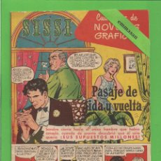 Tebeos: SISSI - Nº 23 - NOVELAS GRÁFICAS - PASAJE DE IDA Y VUELTA - (1959) - AL DORSO ALDO RAY.. Lote 175508762